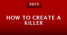Película How to Create a Killer