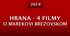 Película Hrana - 4 filmy o Marekovi Brezovskom