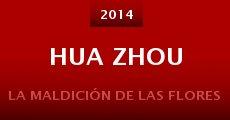 Película Hua zhou
