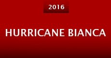 Película Hurricane Bianca