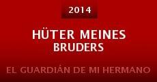 Película Hüter meines Bruders