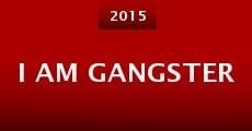 Película I Am Gangster