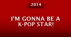 I'm Gonna Be a K-pop Star! (2014)