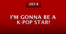 Película I'm Gonna Be a K-pop Star!
