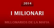 I milionari (2014) stream