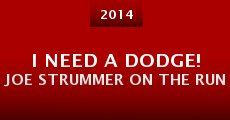 Película I Need A Dodge! Joe Strummer on the run