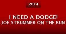 I Need A Dodge! Joe Strummer on the run (2014) stream