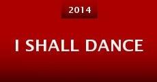 I Shall Dance (2014)