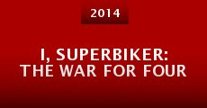Película I, Superbiker: The War for Four