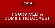 Película I Survived a Zombie Holocaust