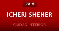 Película Icheri Sheher