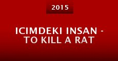 Película Icimdeki insan - To kill a rat