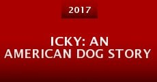 Icky: An American Dog Story