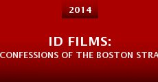 Película ID Films: Confessions of the Boston Strangler