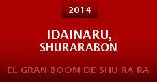 Película Idainaru, Shurarabon