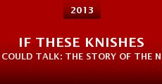 If These Knishes Could Talk: The Story of the NY Accent (2013) stream