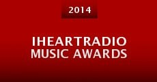 Película IHeartRadio Music Awards