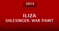 Iliza Shlesinger: War Paint (2013) stream