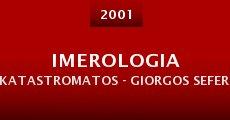 Película Imerologia katastromatos - Giorgos Seferis