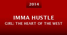 Imma Hustle Girl: The Heart Of The West (2014) stream