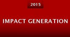 Película Impact Generation