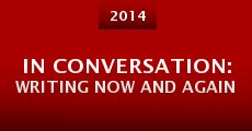 In Conversation: Writing Now and Again (2014)