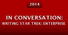 Película In Conversation: Writing Star Trek: Enterprise