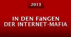 In den Fängen der Internet-Mafia (2013)
