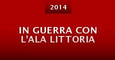 In guerra con l'Ala Littoria (2014)