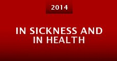 Película In Sickness and in Health
