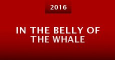 Película In the Belly of the Whale