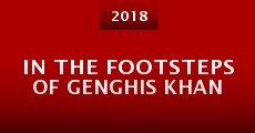Película In the Footsteps of Genghis Khan
