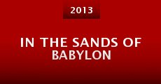 Película In the Sands of Babylon