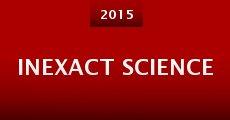 Película Inexact Science