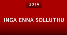 Inga Enna Solluthu (2014)