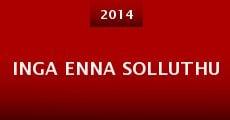 Película Inga Enna Solluthu