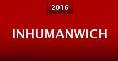 Inhumanwich (2014) stream