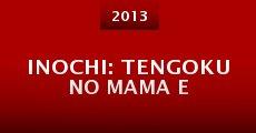 Película Inochi: Tengoku no mama e