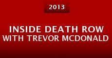Película Inside Death Row with Trevor McDonald