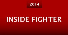 Inside Fighter (2014) stream