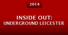 Película Inside Out: Underground Leicester
