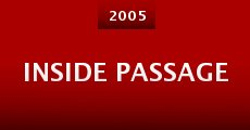 Película Inside Passage