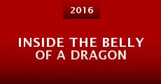 Película Inside the Belly of a Dragon