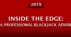 Película Inside the Edge: A Professional Blackjack Adventure