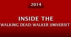 Película Inside the Walking Dead: Walker University