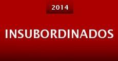 Insubordinados (2014) stream