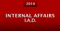 Película Internal Affairs I.A.D.