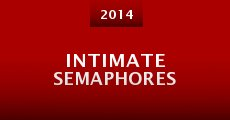 Película Intimate Semaphores