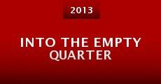 Into the Empty Quarter (2013) stream