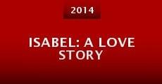 Película Isabel: A Love Story